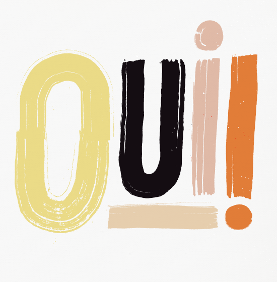 Oui! Print for Design Love Fest by Maddy Nye